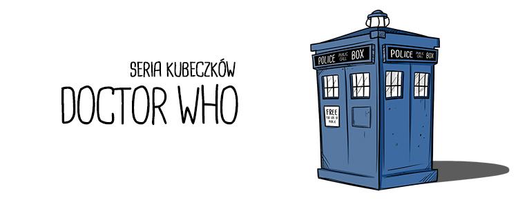seria kubeczków Doctor Who